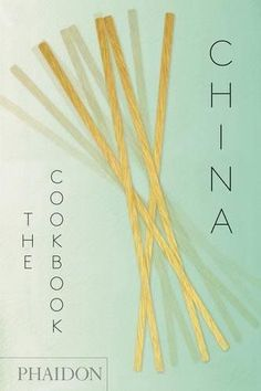 China  The Cookbook by Kei Lum Chan