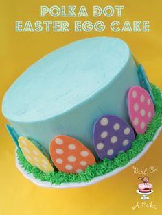 Easter Egg Cake - made with cute candy polka dot eggs