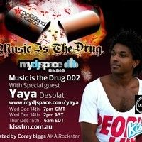 MUSIC is THE DRUG 002 FEAT. Yaya Desolat by Corey_Biggs on SoundCloud
