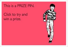 Prize pin: 52282. Click it to win it!