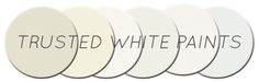 Designsponge list of best white paints...BMs White Dove is a go-to favorite.