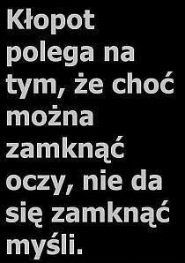 Cytaty na Stylowi.pl Daily Quotes, True Quotes, Funny Quotes, Mantra, Sad Texts, Quotes About Everything, Sad Pictures, Magic Words, Sweet Words