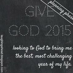 What my motivation is for making goals & resolutions #giveGod2015