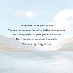 Your power lies in your choice. You can choose your thoughts feelings and actions. This is the greatest of gifts given to mankind The freedom to choose our own path. The Freedom, Thoughts And Feelings, True Stories, Mindset, Action, Lettering, Facebook, Gifts, Attitude