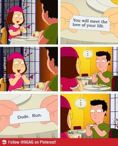family guy Laugh Out Loud, Meg Family Guy, Family Guy Quotes, Family Guy Funny, Family Humor, Family Guy Stewie, It's Funny, Funny Pics, Funny Quotes