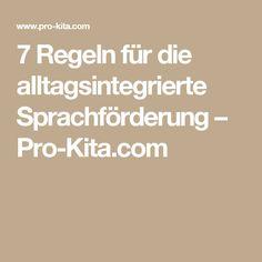 7 Regeln für die alltagsintegrierte Sprachförderung – Pro-Kita.com