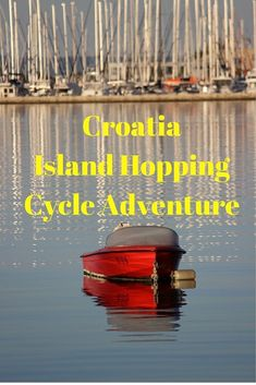 Island Hopping Croatia and Cycling Holiday in Croatia. What better way to see the islands off The Dalmation Coast than by boat and bicycle? A fabulous adventure through beautiful scenery.