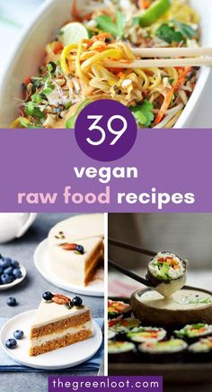 These super satisfying Raw Vegan Recipes are just as good, if not  better, than cooked food. Healthy and yummy plant-based dinner and  dessert recipes for your raw food cravings. | The Green Loot