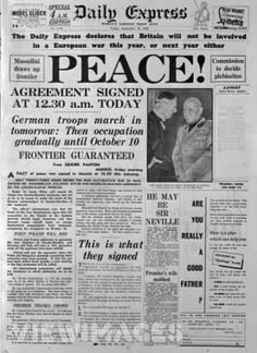 Front of the Daily Express newspaper declaring 'Peace' and bearing a. Wilhelm Keitel, Munich Agreement, Newspaper Front Pages, Daily Express, Remembrance Day, Teaching History, School Projects, World War Ii, Peace