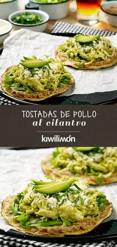 Tostadas de Pollo al Cilantro - Best Tutorial and Ideas Mexican Dishes, Mexican Food Recipes, Dinner Recipes, Cooking Recipes, Healthy Recipes, No Cook Meals, Love Food, Chicken Recipes, Easy Meals