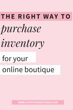 The Correct Way to Buy Inventory for Your Online Boutique – Finance tips for small business Starting A Business, Business Planning, Business Tips, Opening Your Own Business, Etsy Business, Craft Business, Business Quotes, Make Money Online, How To Make Money