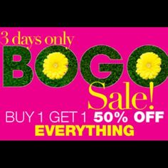 BOGO 3 Days only!  see details But one get one anything HALF OFF! Ending Sunday 2/28 @2PM stay posted! I'll be uploading new stuff all weekend! Other