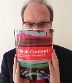 """Rezension """"Think Content!"""": Content-Strategie und Content-Marketing für Pragmatiker - Mehr Infos zum Thema auch unter http://vslink.de/internetmarketing"""