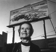 """Sister Mary Corita - """"we can create life without war"""" billboard"""