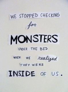 the monster is inside