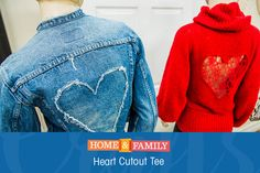 Cutout Heart Tee -  If you don't want to get all fancy for Valentine's Day, these tees are perfect for a night in or to wear during the day! Simple enough to do with the kids, yet cute enough to wear as an adult! DIY by @orlyshani on Home and Family!