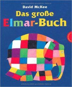 Elmar: Das große Elmar-Buch: Amazon.de: David McKee: Bücher