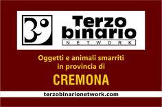 Oggetti e animali smarriti in provincia di Cremona