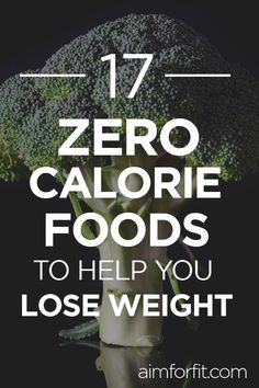Foods to lose weight quickly. Do you want to lose weight? Burning more calories than you actually eat with these 17 zero calorie foods will get you there. Plus they are quite delicious. weight food 17 Best Zero Calorie Foods To Help You Lose Weight Best Weight Loss Foods, Healthy Food To Lose Weight, Fast Weight Loss Tips, Healthy Diet Plans, Weight Loss For Women, Healthy Foods, Workout To Lose Weight Fast, Diet Plans To Lose Weight, How To Lose Weight Fast