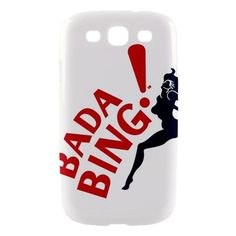Bada Bing! case for Galaxy SIII