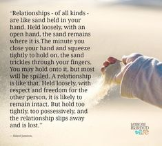 Lessons Learned in Life | Relationships are like sand.