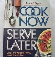 Readers Digest Cook Now Serve Later 1989 HC (21015-173) vintage cookbooks $3.00