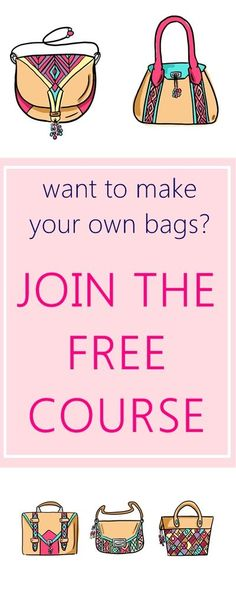 Jump into the world of BEAUTIFUL bag making! Sign up for the 11 days FREE CRASH COURSE for beginners. Learn all about bag interfacing, installing rivets, magnetic snaps, sewing sturdy straps etc.