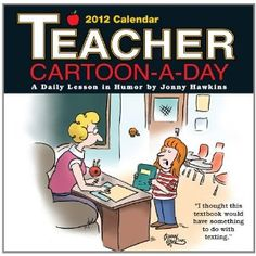 Teacher Cartoon-A-Day: 2012 Day-to-Day Calendar $11.19