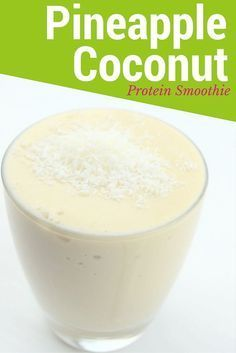 Pineapple Coconut Protein Smoothie - Creamy and Refreshing Pineapple Coconut Protein Smoothie. You need to try this if you want a healthy dose of protein. Smoothie Mix, Smoothie Drinks, Healthy Smoothies, Healthy Drinks, Healthy Snacks, Healthy Eating, Vegetable Smoothies, Oatmeal Smoothies, Low Carb Recipes