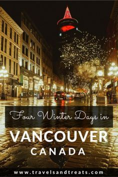Top things to do in Vancouver in winter. This Vancouver winter itinerary also shares holiday events if you are visiting Vancouver in December. Vancouver Winter, Visit Vancouver, Vancouver Bc Canada, Vancouver Travel, North America Destinations, Canada Destinations, Alberta Canada, Quebec, Travel Usa
