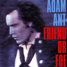 Adam Ant Friend or Foe - cassette
