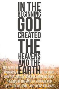 In the beginning God created the heavens and the earth. || Lauren Boebinger Designs