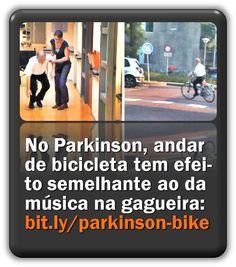 Na doença de Parkinson, andar de bicicleta tem um efeito indutor de fluência semelhante ao da música na gagueira.