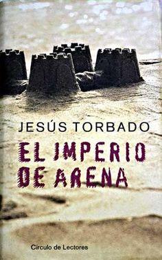 El Imperio de arena / Jesús Torbado. -- Barcelona : Círculo de Lectores, 1999 en http://absysnet.bbtk.ull.es/cgi-bin/abnetopac?TITN=542337