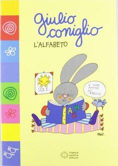 Giulio Coniglio scopre l'alfabeto di Nicoletta Costa, http://www.amazon.it/dp/8882904490/ref=cm_sw_r_pi_dp_foqAsb0C6V693