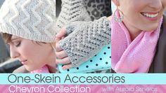 Check out Craftsy's newest knitting class: One-Skein Accessories: Chevron Collection