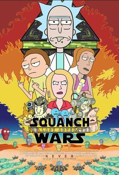 Rick and Morty x Squanch Wars