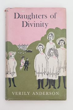 Daughters of Divinity by Verily Anderson, Vintage Book, 1960