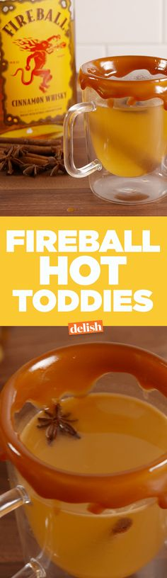 Fireball Hot Toddies will soothe your cough and your winter blues. Get the recipe on Delish.com.