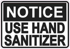 Notice Use Hand Sanitizer sticker