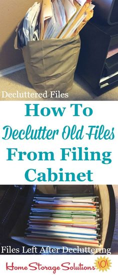 How to declutter old files from your filing cabinet or file box so you can get rid of the paper clutter and instead fit in the new papers that you do need to keep on Home Storage Solutions 101 Organizing Paperwork, Clutter Organization, Household Organization, Home Office Organization, Organizing Paper Clutter, Organization Ideas, Organizing Tips, Organising, Filing Cabinet Organization