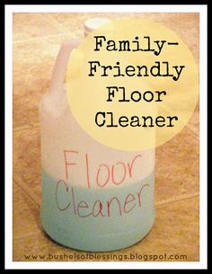 Recipe for a quick, frugal, family- & pet-friendly floor cleaner. Cheap, easy, and healthy, too!
