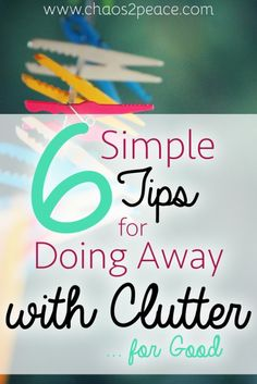 Are you tired of clutter? Do you know how to get rid of clutter and simplify your home? Join me at Chaos2Peace as we discuss simple, practical tips to reduce clutter today!