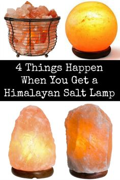 4 Things Happen When You Get a Himalayan Salt Lamp ~