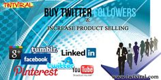 Buying some of the followers can increase the product selling on the social media sites. Today, this proves the best medium for the marketing companies to advertise their products and to give special offers on them. http://www.twtviral.com/