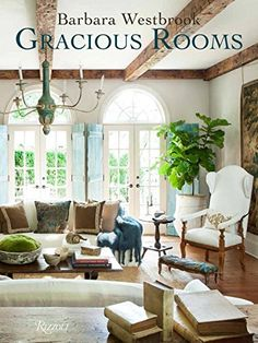 The Architectural Digest Home Design Show opens tomorrow, and along with Barbara Westbrook and her new Rizzoli book, Gracious Rooms, talent comes to town. Decor, Interior Design, Family Room, Home, House, Room, Entertaining House, Interior Design Books, Living Spaces