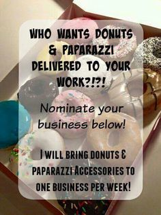 Donuts and paparazzi, Paparazzi Accessories with Alicia Zeller Paparazzi Accessories, Paparazzi Jewelry, Jewelry Quotes, Host A Party, You Working, How To Get, Messages, Girl Boss, Business