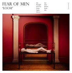 Fear of Men: Loom