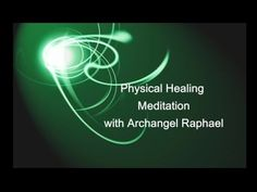 God's Physical Healing with Archangel Raphael Meditation Video   ~ Lisa's website: https://www.LisaBeachy.com Join Lisa on Facebook: https://www.facebook.com/LBeachy  Do my meditations help? : http://www.patreon.com/meditationsformoms