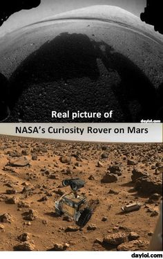 First real picture of the NASA Curiosity Rover on Mars - DayLoL.com - Your Daily LoL!